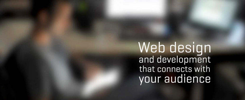 Web design and development that connects with your audience