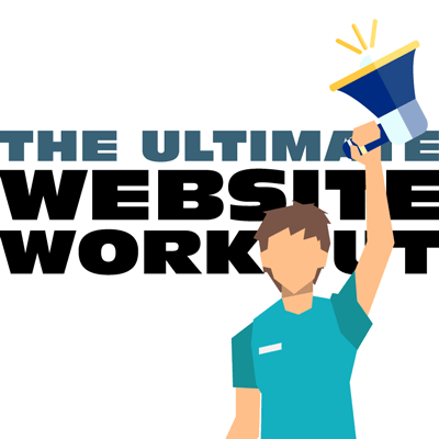 The Ultimate Website Workout